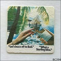 B&H Sterling Let's buzz off to Bali What a Sterling idea Coaster (B394)