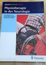 Physiotherapie in der Neurologie (Physiolehrbuch) Antje Hüter-Becker