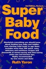 Super Baby Food by Ruth Yaron (1998, Paperback) 2nd Edition, Revised
