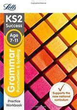 KS2 English Grammar, Punctuation and Spelling Practice Workbook (Letts KS2 SATs