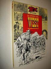 TEX PRESENTA:LA STORIA DEL WEST.ANDREA BOSCO.HOBBY&WORK EDITORE.CARTONATO NUOVO