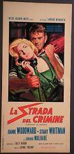 Locandina LA STRADA DEL CRIMINE 1964 WOODWARD WHITMAN MULHARE GIALLO MGM BRINI