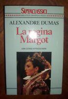 ALEXANDRE DUMAS - LA REGINA MARGOT UNA DONNA APPASSIONATA - BUR PRIMA ED:1994 PG