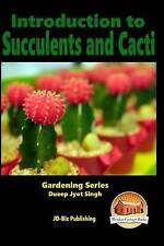 NEW Introduction to Succulents and Cacti by Dueep Jyot Singh