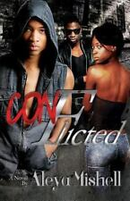 Conflicted by Aleya Mishell (2013, Paperback)