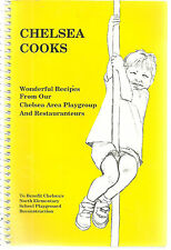 *CHELSEA COOKS *MA 1994 PLAYGROUP & RESTAURANTEURS COOK BOOK *ELEMENTARY SCHOOLS