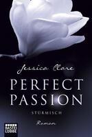 Perfect Passion 01 - Stürmisch von Jessica Clare (2014, Taschenbuch)