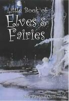 Little Book of Elves and Fairies by Outhwaite, Ida Rentoul