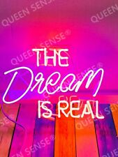 """New The Dream Is Real Acrylic Neon Light Sign 14""""x10"""" Lamps Homemade Display"""