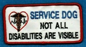 SERVICE DOG - NOT ALL DISABILITIES ARE VISIBLE - service dog vest patch