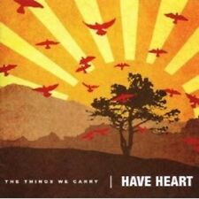 HAVE HEART - THE THINGS WE CARRY  CD NEU