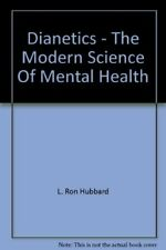 Dianetics - The Modern Science Of Mental Health, L. Ron Hubbard, Used; Good Book