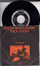 "DIZZY MAN'S BAND - TICKATOO / MY LOVE- 45gg 7"""