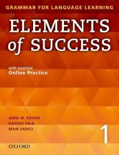 Elements of Success 1 Student Book with Essential Online Practice by Anne M. Edi