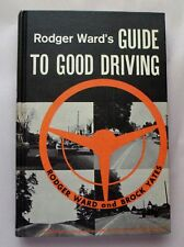 RARE VINTAGE 1963 HARDCOVER GUIDE TO GOOD DRIVING by IY 500 LEGEND RODGER WARD