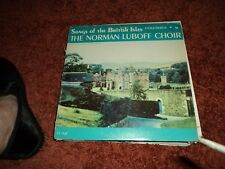 THE NORMAN LUBOFF CHOIR SONGS OF THE BRITISH ISLES US Columbia LP STEREO   VG/G