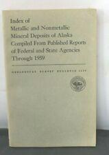 Index Metallic & Nonmetallic Mineral Deposits Alaska Federal State Agencies 1959