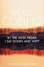 By the River Piedra I Sat Down and Wept By Paulo Coelho, Alan R .9780722535202