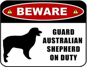 Beware Guard Australian Shepherd (Silhouette) on Duty Laminated Dog Sign