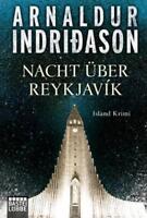 Nacht über Reykjavík von Arnaldur Indridason (2016, Taschenbuch) #p53