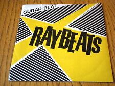 "RAYBEATS - GUITAR BEAT  7"" VINYL PS"