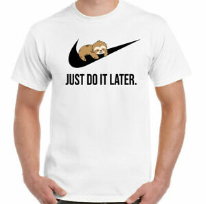 SLOTH T-SHIRT Just do it Later Mens Funny Tee 100% retro gift white S- 3xl
