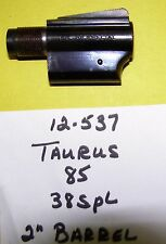 TAURUS MODEL 85 .38 SPECIAL TWO INCH BARREL BLUED NICE CONDITION # 12 537
