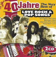 40 JAHRE - THE VERY BEST OF LOVE ROCK & POP SONGS * NEW 2CD'S * NEU *