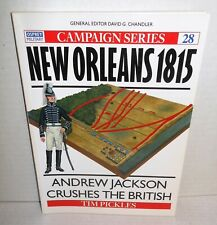 BOOK Campaign #28 New Orleans 1815 Andrew Jackson Crushes the British op 1998 E