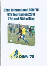 OSM '75 TOURNAMENT May 2017  incl WEST BROMWICH ALBION  MALMO FF and Others
