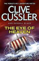 The Eye of Heaven: Fargo Adventures #6, Blake, Russell, Cussler, Clive | Paperba