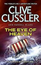 The Eye of Heaven: Fargo Adventures #6 by Clive Cussler, Russell Blake (Paperback, 2015)