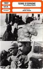 FICHE CINEMA : TERRE D'ESPAGNE - Azana,Díaz,Ivens 1937 The Spanish Earth