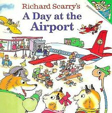 Richard Scarry's a Day at the Airport by Scarry, Richard -Paperback