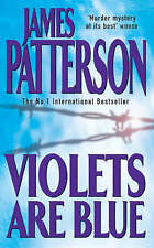 Violets are Blue (Alex Cross), By James Patterson,in Used but Acceptable conditi