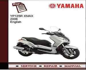 Yamaha YP125R XMAX 2006 Service Repair Workshop Manual