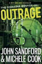 Outrage (The Singular Menace, 2) by Sandford, John, Cook, Michele in Used - Lik
