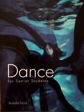 Dance for Senior Students by Barbara Snook 1st Edition Free Post