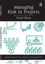 Managing Risk in Projects Fundamentals of Project Management