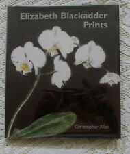 ELIZABETH BLACKADDER PRINTS BY CHRISTOPHER ALLAN 2003 1ST EDITION