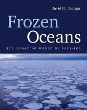 Frozen Oceans: The Floating World of Pack-Ice
