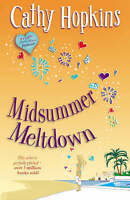 """AS NEW"" Midsummer Meltdown (Truth, Dare, Kiss, Promise), Cathy Hopkins, Book"