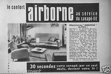 PUBLICITÉ 1955 LE CONFORT AIRBORNE AU SERVICE DU CANAPÉ-LIT