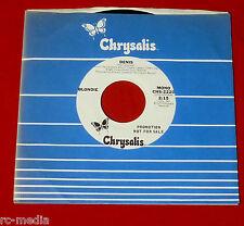 """Blondie - Denis - Rare US Chrysalis White Label Promo 7"""" w/ Mono & Stereo mixes"""
