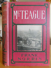 McTEAGUE: A Story of San Francisco ~ Frank Norris, ©1899, 1903, Vintage HC Novel