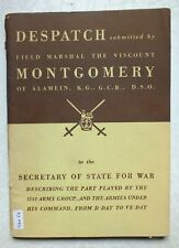 More details for montgomery's despatch describing part played by 21st army group d-day - ve day