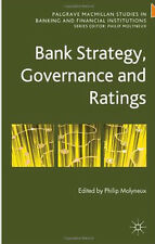 Bank Strategy, Governance and Ratings (Palgrave Macmillan Studies in Banking and