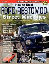 How to Build Ford Restomod Street MacHines by Tony E. Huntimer (2005, Paperback)