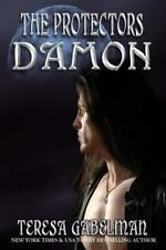 DAMON: THE PROTECTORS #1 by Teresa Gabelman 2012 Sensual Urban Vampire Romance