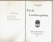 JEAN ROYERE Par la lumière peints ... Crès 1919 numéroté 14/20